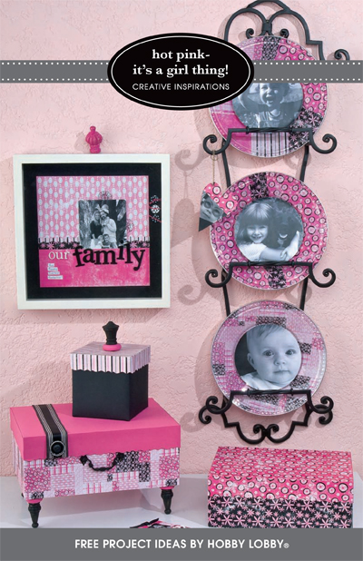 Hobby Lobby Project - Hot Pink - It's A Girl Thing! - scrapbook, decorations, frame, plate, buttons, boxes, embellishments, file folders
