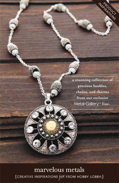 Hobby Lobby Project - Marvelous Metals - jewelry, bracelet, necklace, earrings, vintage, metal beads, charms, rings